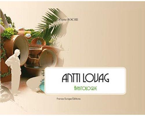 Achetez le livre Antti Lovag Habitologie
